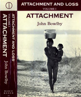 John Bowlby,  Attachment and Loss.