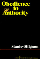 Stanley Milgram.  Obedience to Authority