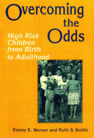 Werner and Smith: Overcoming the Odds: High Risk Children From Birth to Adulthood.