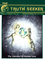 The Truth Seeker Nov/Dec 1989. The Universe of Human Love